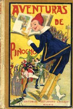 Aventuras de Pinocho. Salvador Bartolozzi. Madrid, Editorial Calleja, 1912. Robinson Crusoe, Hans Christian, Book Illustration, Illustrations, Editorial, Childrens Books, Comic Books, Baseball Cards, Comics