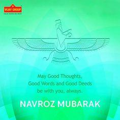 Vijay Group wishes you Navroz Mubarak. #NavrozMubarak