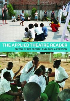 The applied theatre reader (Ebsco e-book)