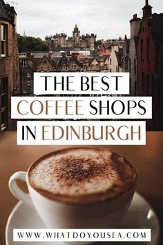 Lattes, cappuccinos, macchiatos, OH MY! These are the 15 BEST coffee shops in Edinburgh that will rock your socks off and leave you caffiented to explore the beautiful city of Edinburgh. I've found that Edinburgh coffee shops are some of the best cafes I've ever had the pleasure of visiting! You don't want to miss these! #edinburgh #edinburghcoffeeshops #edinburghscotland