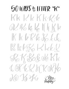 "50 ways to write the letter ""K"""