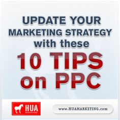 10 Tips on PPC #internetmarketing #ppc  http://www.huamarketing.com/blog/huas-im-tips-update-your-marketing-strategy-with-these-10-tips-on-ppc/