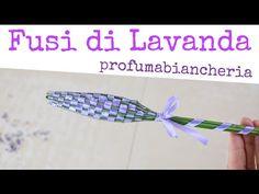 COME FARE I FUSI INTRECCIATI DI FIORI DI LAVANDA PROFUMA BIANCHERIA - How to Make Lavender Wands | Fatto in casa da Benedetta
