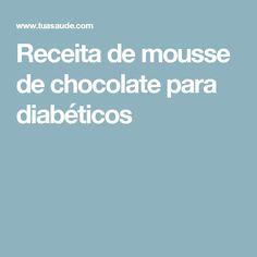 Receita de mousse de chocolate para diabéticos