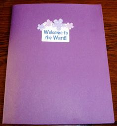 Awesome Ward-Missionary Ideas: Welcome Packet - Updated Again!