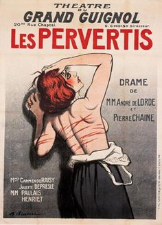 "1920 poster by Adrien Barrere for ""The Perverted"", for Paris' Grand Guignol theatre http://historyofbdsm.tumblr.com/post/133024097841"