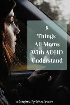8 Things All Moms With ADHD Understand. From mommy guilt to awkward social interactions, we have all been there.