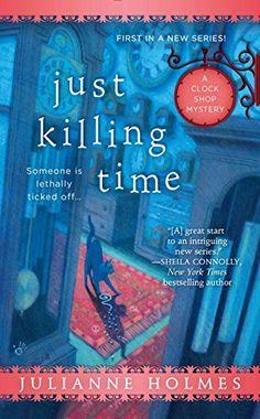 Just Killing Time (A Clock Shop Mystery, Band 1) von Julianne Holmes http://www.amazon.de/dp/0425275523/ref=cm_sw_r_pi_dp_OQJdwb00H26J3
