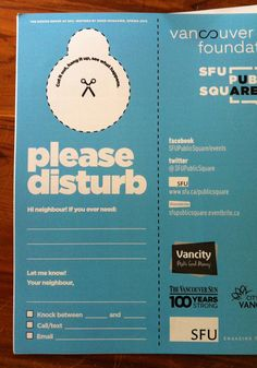Please disturb signs, a creation of the SFU Design Group Change The World, Knock Knock, Vancouver, Connection, Let It Be, Group, Signs, Feelings, City