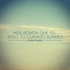 Este mensaje fue compartido vía Andrés Cepeda Poetry Quotes, Music Quotes, Love In Spanish, English Love Quotes, Worth Quotes, When You Smile, Disney Quotes, Best Quotes, Poems