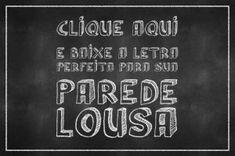 chalkboard-generator-poster-clique-aqui-e-baixe-a-letra-perfeita-para-sua-parede-lousa (1)