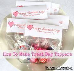 Echoes of Laughter: How To Make Easy Treat Bag Toppers & FREE Valentine Printable