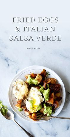Delicious breakfast option // fried eggs and Italian salsa verde