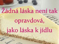 Tip na velmi rychlý recept: Smetanový cheesecake, který jsem připravila asi za 10 minut! Cheesecake, Food, Cheesecakes, Essen, Meals, Yemek, Cherry Cheesecake Shooters, Eten