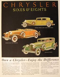 1931 Chrysler Sixes & Eights Ad ~ Enjoy the Difference, Vintage Car Ads ~ Other Vintage Advertisements, Vintage Ads, Vintage Posters, Poster Ads, Car Posters, Automobile, Bike Engine, Chrysler Cars, Roadster