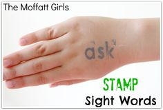 Stamping Sight Words and Word Families…on the hand! - The Moffatt Girls