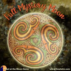 July - The Full Mystery Moon Full Moon Names, Howl At The Moon, Wicca, Sunny Days, Tuesday, Mystery, Death, Gems, Hot