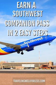 You can earn a Southwest Companion Pass fast. With this simple two step process your companion flies for free with you every time you fly. Travel Rewards, Travel Deals, Restaurant Gift Cards, Best Credit Cards, Travelling Tips, Get One, Simple, Easy, Free