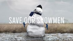 Save Our Snowmen   A Film About Climate Change - YouTube