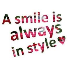 Smile it makes u Shine