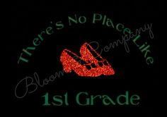 There's No Place Like 1st Grade Wizard of Oz Ruby Red Slippers Women's T-Shirt S-XXL K, 2nd, 3rd, 4th, 5th