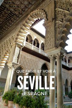 Quelques idées des choses incontournables à faire à Séville, capitale Andalouse! Building Photography, Seville Spain, What A Wonderful World, Andalucia, Wonders Of The World, The Good Place, Travel Destinations, Places To Visit, City