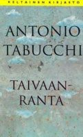 11/2014 Antonio Tabucchi: Taivaanranta (Il filo dell'orizzonte)