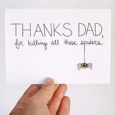 Father's Day Card. Card for Dad. Thanks For Killing Those Spiders. Black, Yellow, White. Blank Card.. $4.00, via