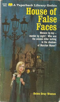 Author: Helen Gray Weston Publisher: Paperback Library 52-525 Year: 1967 Print: 1 Cover Price: $0.50 Condition: Very Good Plus Genre: Gothic
