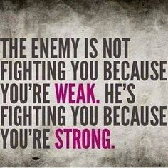 Your not weak but STRONG