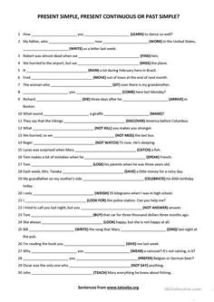 Present simple, present continuous or past simple 1 worksheet - Free ESL printable worksheets made by teachers Improve English Grammar, English Grammar Exercises, English Grammar Tenses, English Grammar Worksheets, English Language Learning, English Vocabulary, Teaching English, Learn English, Grammar Practice