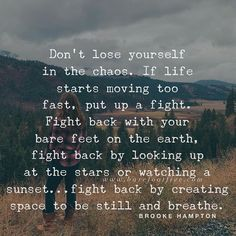 Hippie Nature Quotes Walks 22 Ideas For 2019 Great Quotes, Quotes To Live By, Me Quotes, Motivational Quotes, Inspirational Quotes, Irish Quotes, Sign Quotes, Dont Lose Yourself, Note To Self