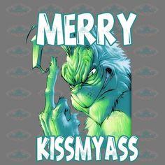 Merry christmas, kiss my ass, grinch, grinch svg, dr seuss – svglandstore Grinch Christmas Tree, Christmas Kiss, Christmas Quotes, Christmas Humor, Christmas Pictures, Christmas Cards, Grinch Stuff, Dr Seuss Birthday, Christmas Wallpaper