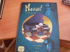 MOZART EL PEQUEÑO MAGO (ANNA OBIOLS / SUBI ) ED. LUMEN TAPA DURA. INCLUYE CD (ENC1H) (Libros de Segunda Mano - Literatura Infantil y Juvenil - Otros)