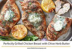 Perfectly Grilled Chicken Breast with Chive Herb Butter Fun Recipes, Summer Recipes, Easy Summer Meals, Easy Meals, Winner Winner Chicken Dinner, Herb Butter, Grilled Chicken Recipes, Dinner Options, Barbecues