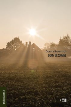 Dorota Brauntsch - Domy bezdomne, OKŁADKA Non Fiction, Monument Valley, Desktop Screenshot, Country Roads, Nature, Poster, Travel, Reading, Nonfiction