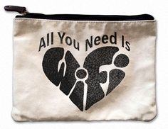 All You Need Is Wifi Canvas Pouch