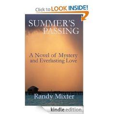 Amazon.com: Summer's Passing eBook: Randy Mixter: Kindle Store