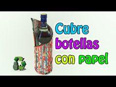 169. Manualidades: Cubre botellas con tubitos de papel (Reciclaje de papel periodico) Ecobrisa - YouTube