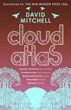 Booktopia has Cloud Atlas by David Mitchell. Buy a discounted Paperback of Cloud Atlas online from Australia's leading online bookstore. David Mitchell, Cloud Atlas, Books You Should Read, Books To Read, My Books, Reading Lists, Book Lists, Reading Nook, Atlas Book