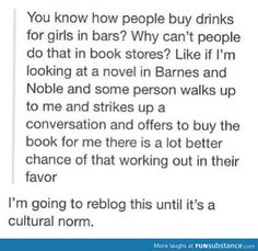 But really, why is that not a thing? If someone bought me a book in a book store, I would be waaaay more impressed.
