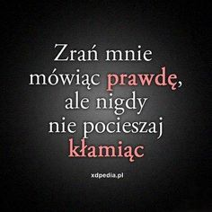 Cytaty - miłość, ranienie, uczucia, aforyzmy, cytaty, cytat, - xdPedia (138) Daily Quotes, True Quotes, Thoughts And Feelings, Life Advice, Wtf Funny, Meaningful Quotes, Motto, Life Lessons, Affirmations
