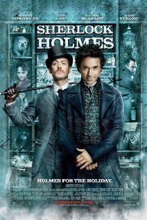 Sherlock Holmes (2009)  Directed by Guy Ritchie  Starring Robert Downey Jr., Jude Law, Rachel McAdams
