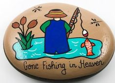 Heaven Painting, Painted Rocks, Hand Painted, Gone Fishing, In Loving Memory, Stone Painting, Hand Stamped, Etsy Seller, Shapes