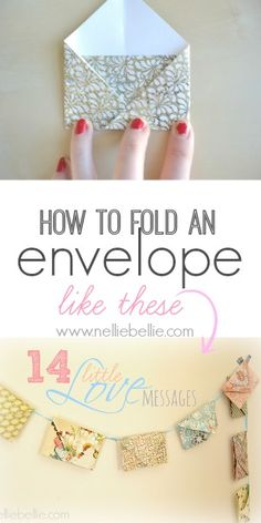 Another kind of bunting and/or message opportunity - how to fold an envelope. easy tutorial.