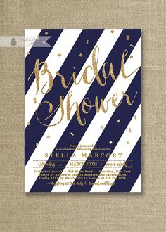 Trendy Wedding Invitations Navy Blue And Gold Baby Shower Ideas Gold Invitations, Printable Wedding Invitations, Bridal Shower Invitations, Nautical Bridal Showers, White Bridal Shower, Wedding Showers, Microsoft Excel, Excel Design, Striped Wedding