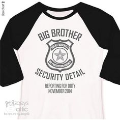 Big brother security detail shirt or big brother to by zoeysattic