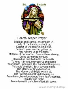st brigid of ireland prayer Celtic Prayer, Irish Prayer, Irish Blessing, St Brigid, Catholic Feast Days, Catholic Prayers, Goddess Of The Hearth, Jesus In The Temple, Beautiful Prayers