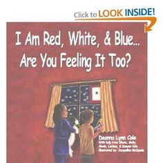 I Am Red, White, & Blue...Are You Feeling It Too? is a children's book written through the eyes of a child writing a letter to their favorite soldier, while sitting under a apple tree at a children's military camp for kids who have a loved one deployed. Children of all ages are encouraged to talk about their feelings that are associated with a military deployment.