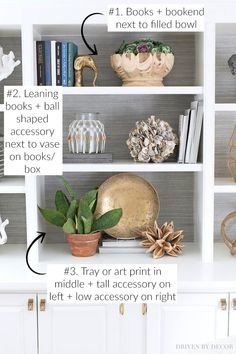 to Decorate Shelves & Bookcases: Simple Formulas That Work! Simple formulas for decorating your shelves - SO helpful!Simple formulas for decorating your shelves - SO helpful! Decoration Bedroom, Decoration Design, Diy Home Decor, Decor Room, Casual Home Decor, Styling Bookshelves, Decorating Bookshelves, Bookcase Shelves, Glass Shelves